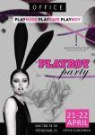 Развлечения в Одессе! PLAYBOY PARTY! 21 -22 апреля!